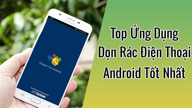 8-ung-dung-don-rac-cho-android-mien-phi-tot-nhat